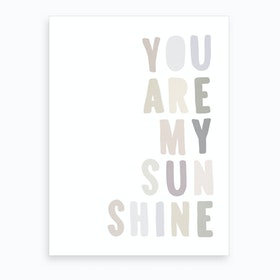 You Are My Sunshine Lyrics   Pastel Art Print