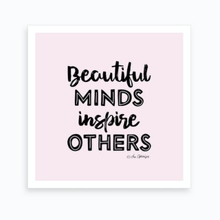 Beautiful Minds Art Print