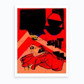 Shut Down Art Print
