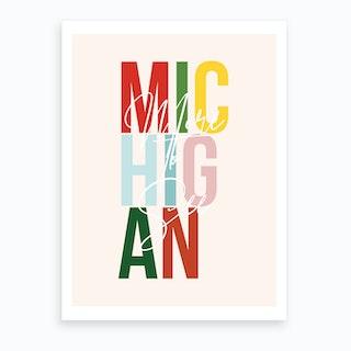 Michigan More To See Color Art Print