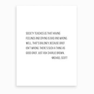 Society Teaches Us Michael Scott Quote Art Print