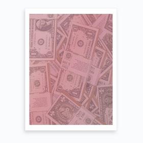 Pink Dollar Bills Art Print