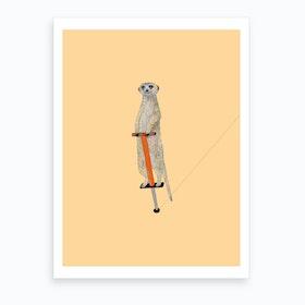 Meerkat On A Pogo Stick Art Print