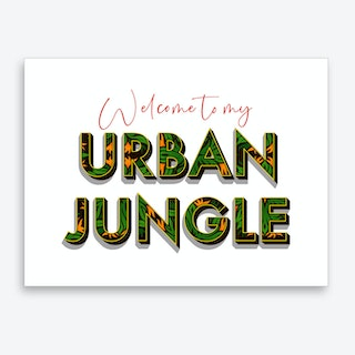Welcome To My Urban Jungle Art Print
