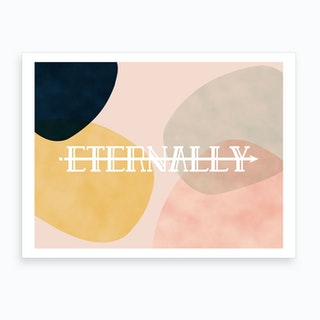 Eternally Art Print
