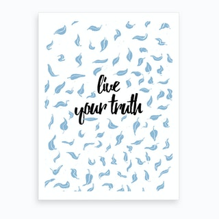 Live Your Truth Black Art Print