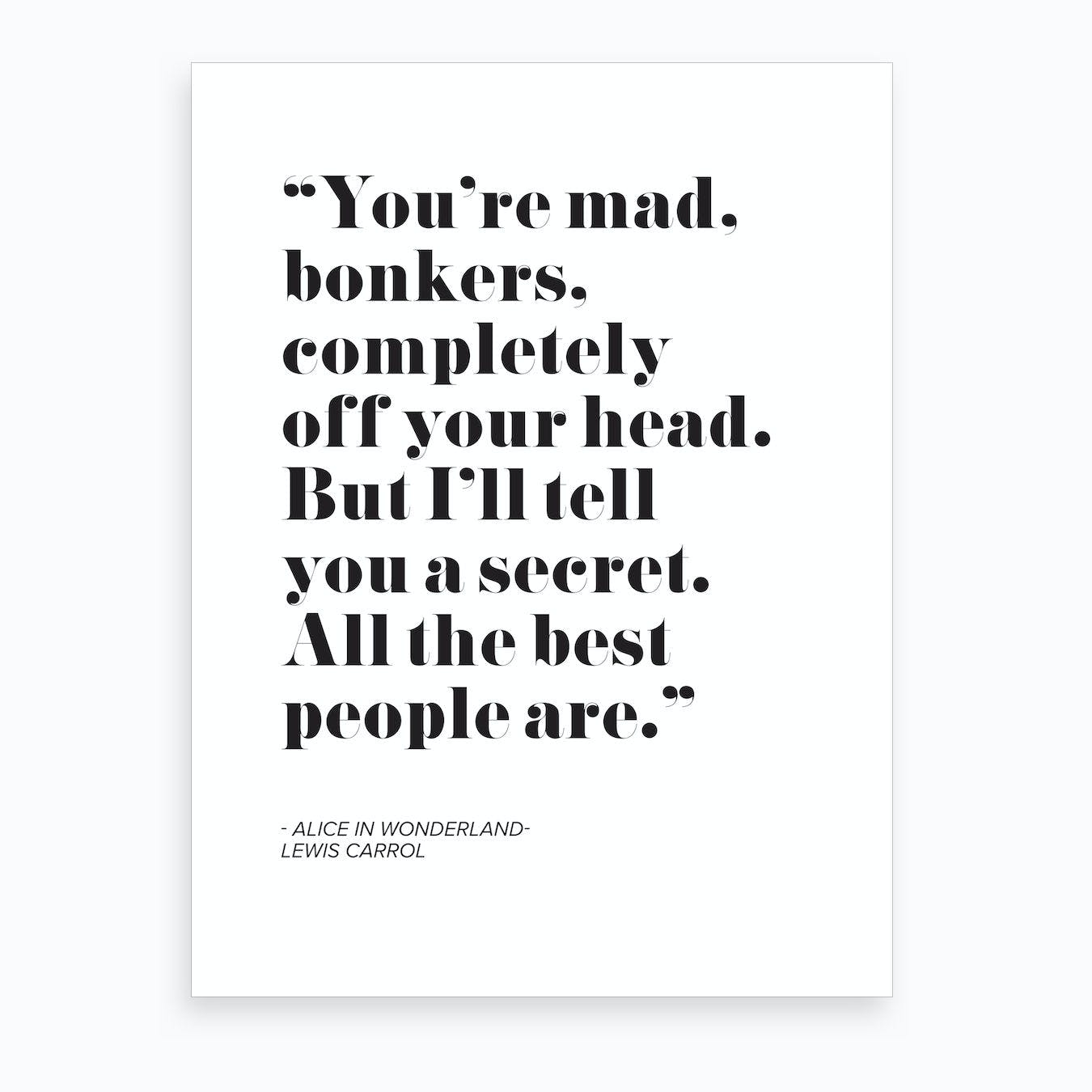 Alice In Wonderlan Quote Art Print