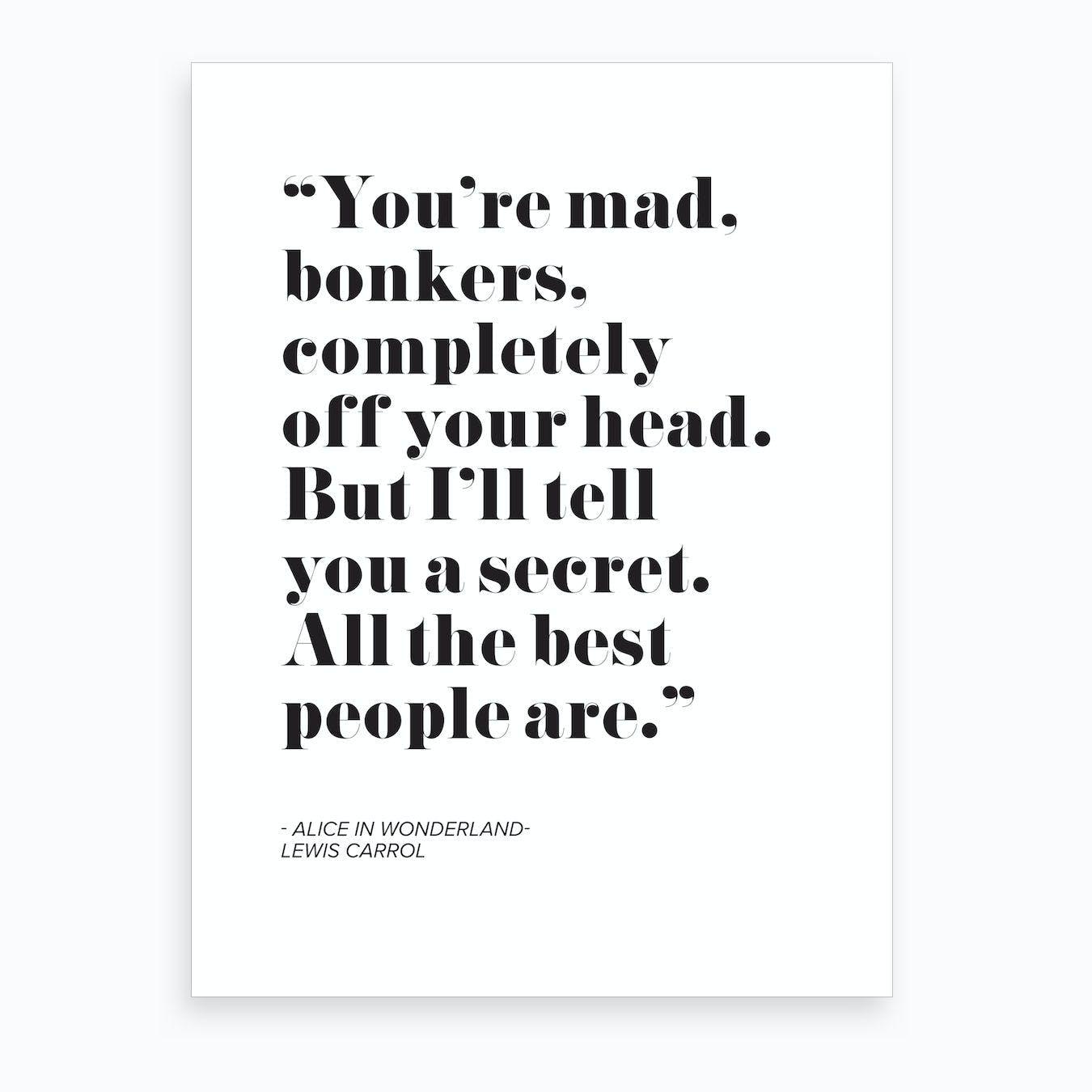Alice In Wonderland Quote Art Print