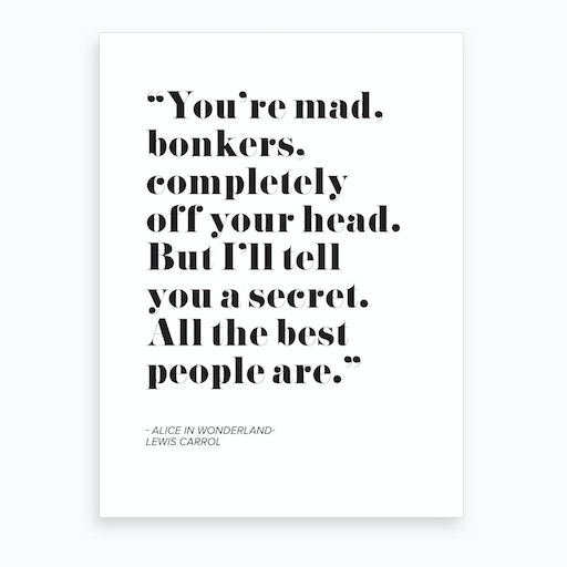 Alice In Wonderland Quote Art Print