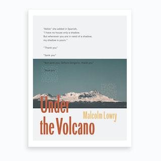 Under The Volcano Art Print