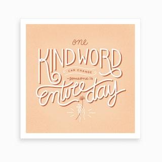 Kind Word Art Print