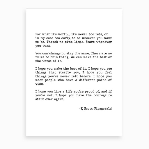 For What It's Worth Scott Fitzgerald Quote Art Print