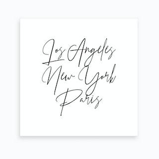 Los Angeles New York Paris Script Art Print