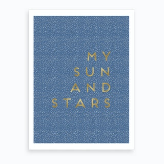 My Sun And Stars Art Print