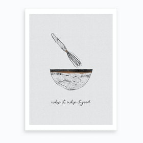 Whip it Good Art Print