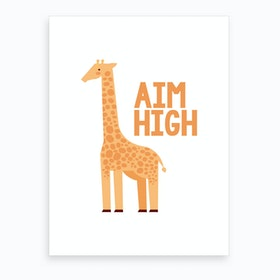 Aim High Art Print