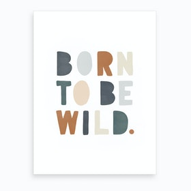 Born To Be Wild  Navy & Brown  Art Print