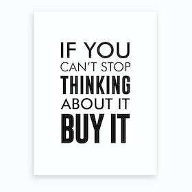 Buy It Art Print