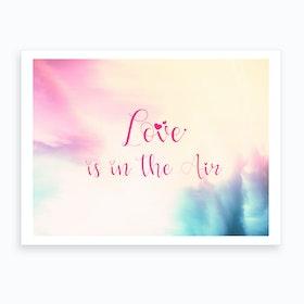 Love Is In The Air   Horizontal Art Print