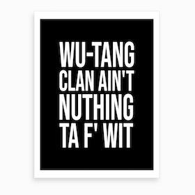 Wu Tang Clan Lyrics Art Print