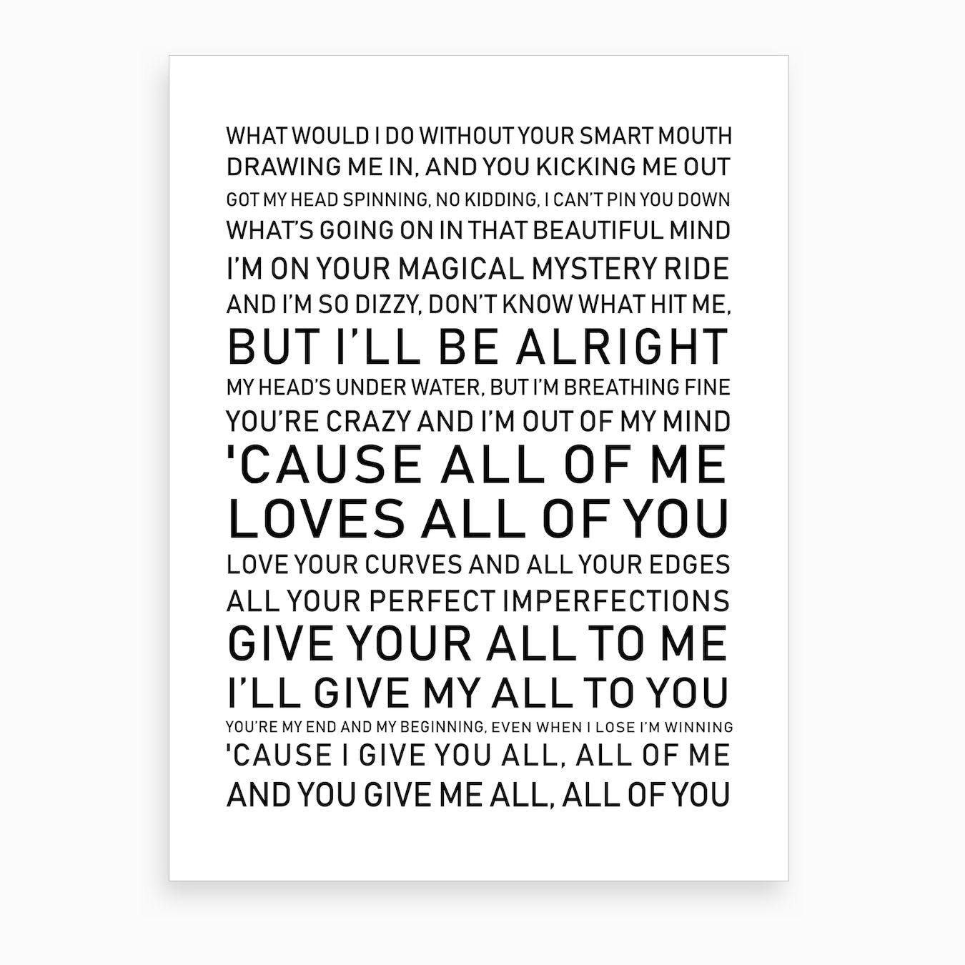 Cause All Of Me Love All Of You White Black Text Art Print
