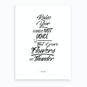 Raise Your Words, Not Voice 2 Art Print