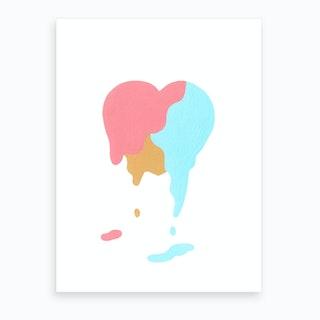You Melt My Heart Art Print