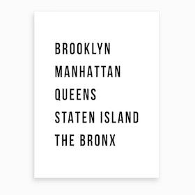 The Five Boroughs Of New York  Art Print