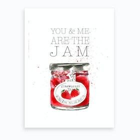 You And Me Jam Art Print