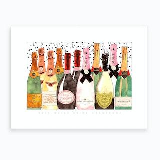 All The Champagne Art Print