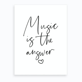 Music Is The Answer Art Print