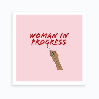 Woman In Progress 2 Art Print