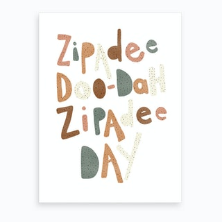 Zipadee Doo Dah Quote  Watermelon  Art Print