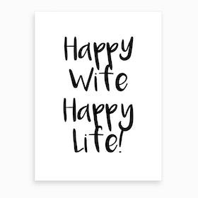 Happy Wife Art Print