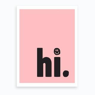 Hi Smiley Face Art Print