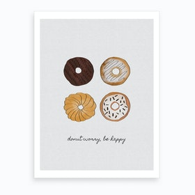 Donut Worry, Be Happy Art Print