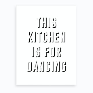 Kitchen is for Dancing Art Print