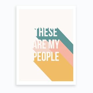 My People Art Print