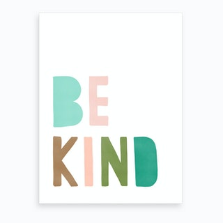 Be Kind Quote  Green & Pink  Art Print