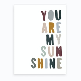 You Are My Sunshine Lyrics   Woodland Art Print