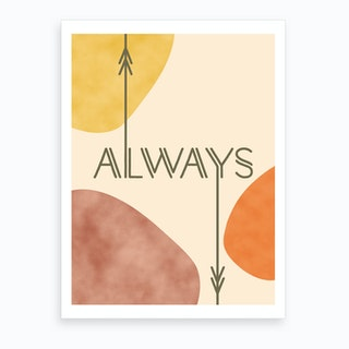 Always Art Print