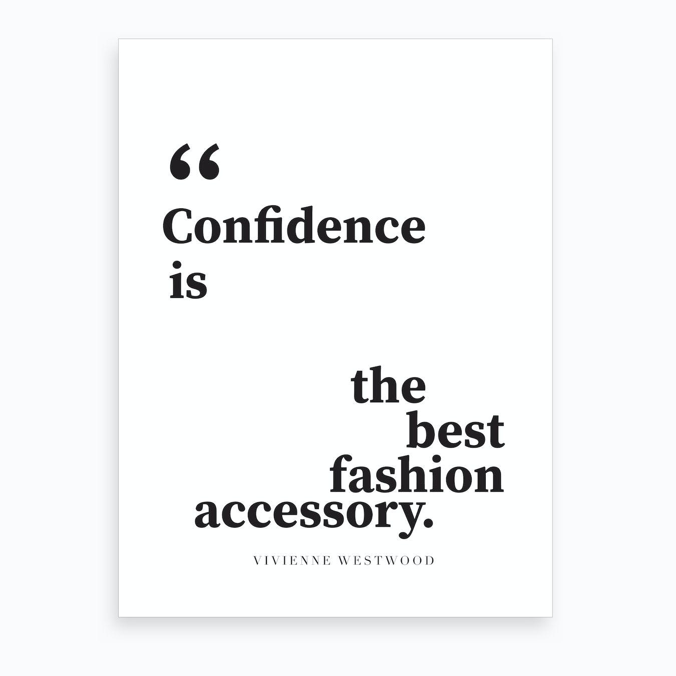 Confidence Quote Art Print
