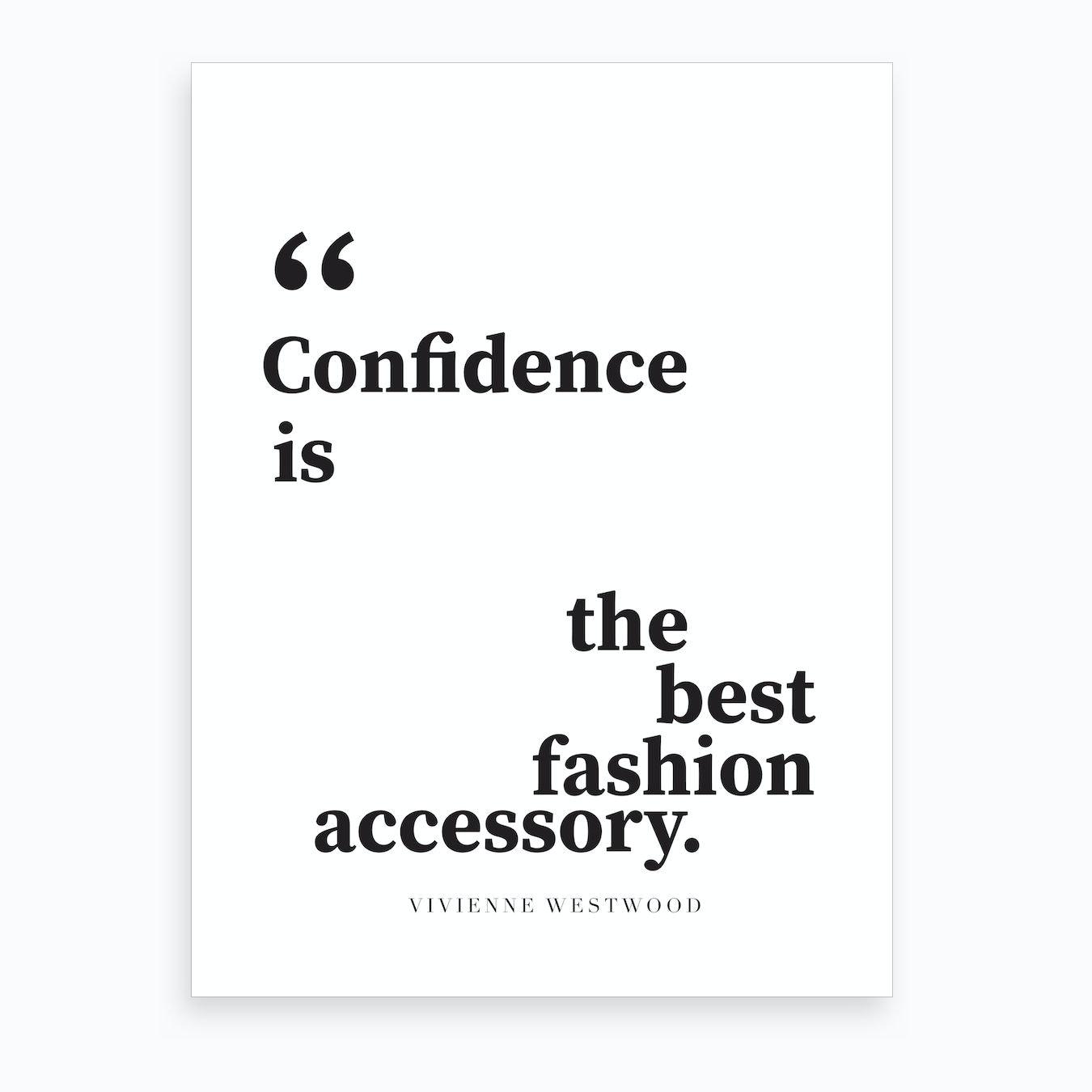 Confidence Quote Art Print