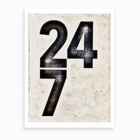 24 7 Art Print