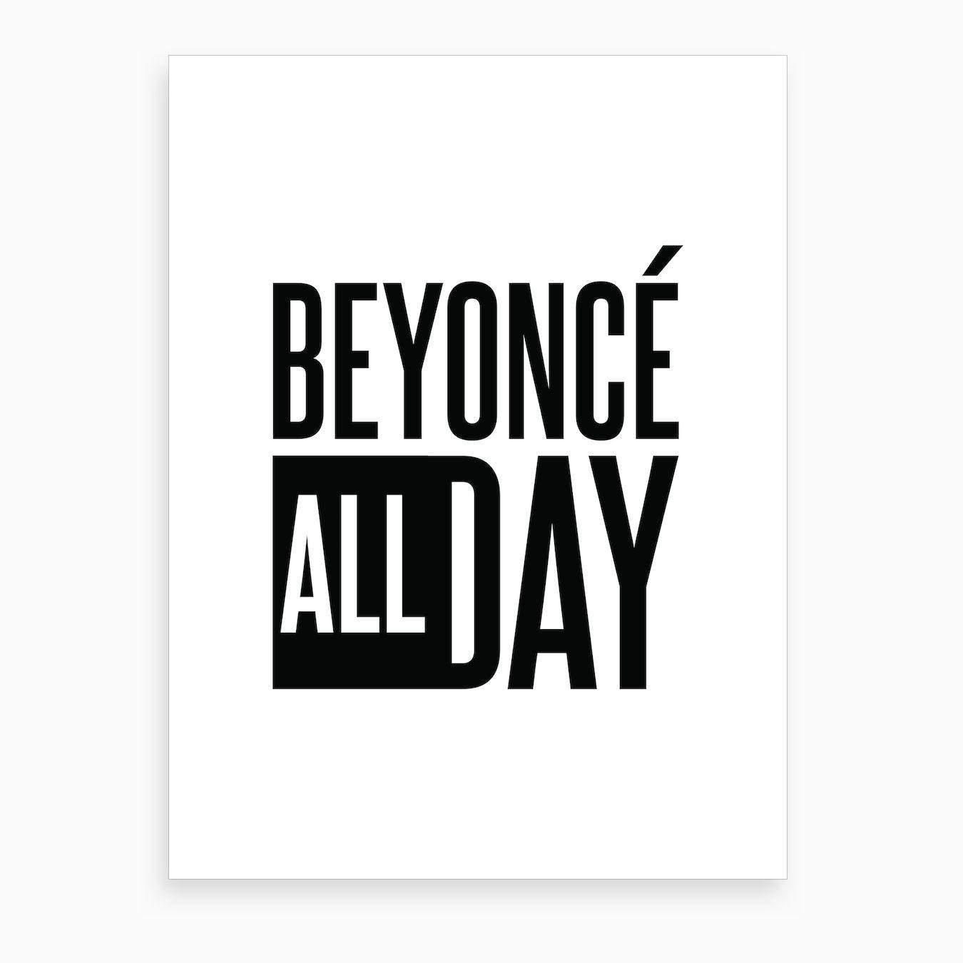 Beyonce All Day Art Print