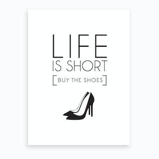 Buy The Shoes 1 Art Print