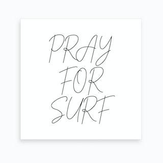 Pray For Surf Script Art Print