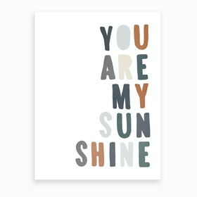 You Are My Sunshine Lyrics Blue Art Print