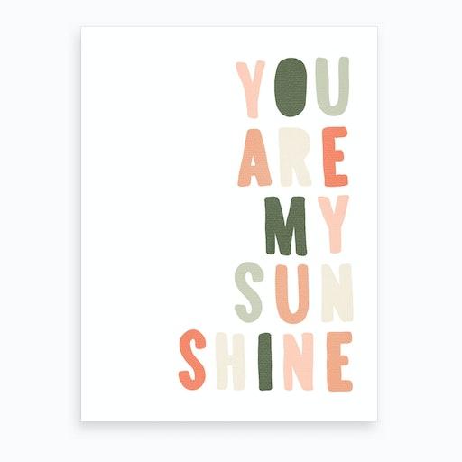 You Are My Sunshine Lyrics   Blush Pink & Green Art Print