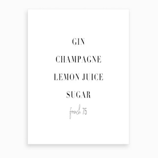 French 75 Cocktail Recipe Art Print